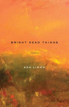 Bright Dead Things