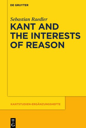 Kant and the Interests of Reason