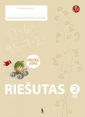 RIEŠUTAS. Papildomos matematikos užduotys II klasei. 1 dalis (ŠOK)