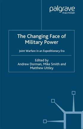The Changing Face of Military Power