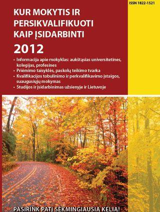 Kur mokytis ir persikvalifikuoti. Kaip įsidarbinti 2012