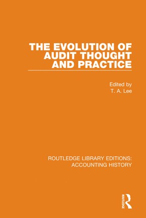 The Evolution of Audit Thought and Practice