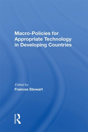 Macro Policies For Appropriate Technology In Developing Countries