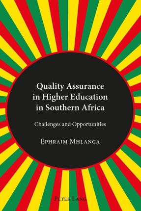 Quality Assurance in Higher Education in Southern Africa