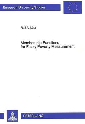 Membership Functions for Fuzzy Poverty Measurement