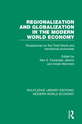 Regionalization and Globalization in the Modern World Economy
