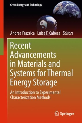 Recent Advancements in Materials and Systems for Thermal Energy Storage