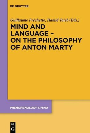 Mind and Language - On the Philosophy of Anton Marty