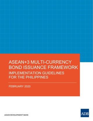 ASEAN+3 Multi-Currency Bond Issuance Framework
