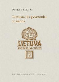 Lietuva, jos gyventojai ir sienos