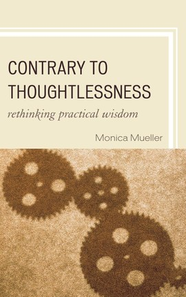 Contrary to Thoughtlessness