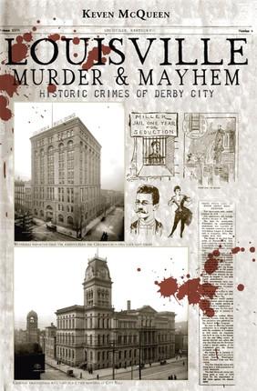 Louisville Murder & Mayhem