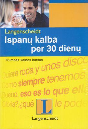 Ispanų kalba per 30 dienų: su CD
