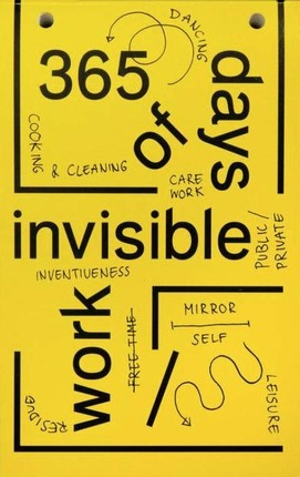 365 Days of Invisible Work