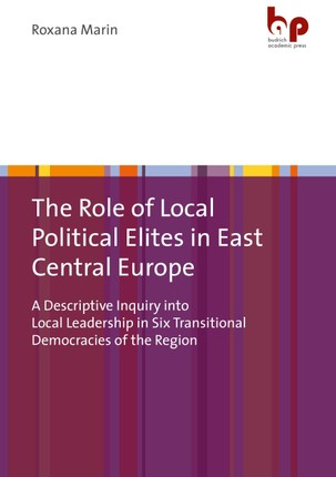 The Role of Local Political Elites in East Central Europe