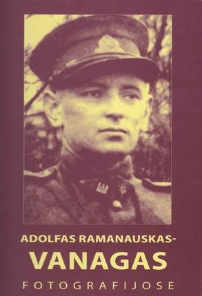 Adolfas Ramanauskas-Vanagas fotografijose