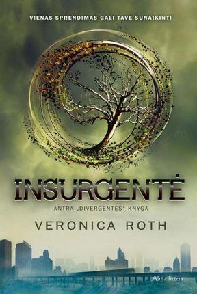 "Insurgentė. Antra ""Divergentės"" knyga"