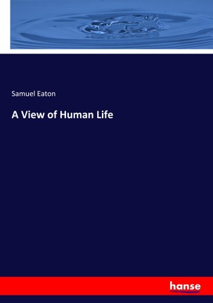 A View of Human Life