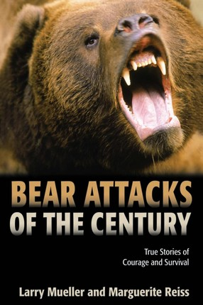 Bear Attacks of the Century