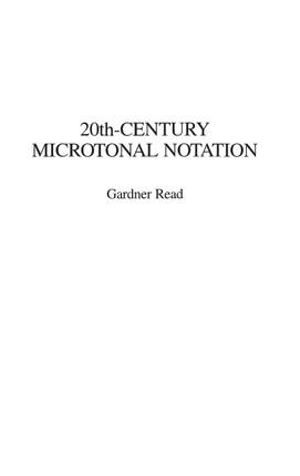 20th-Century Microtonal Notation