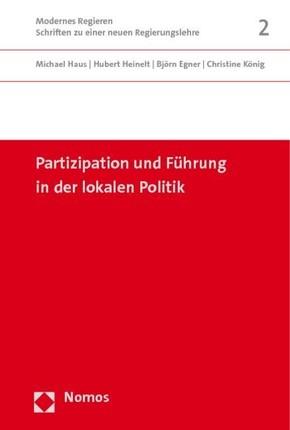 Partizipation und Führung in der lokalen Politik