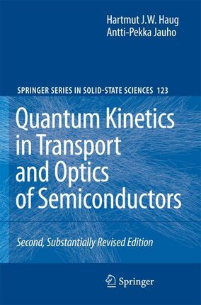 Quantum Kinetics in Transport and Optics of Semiconductors