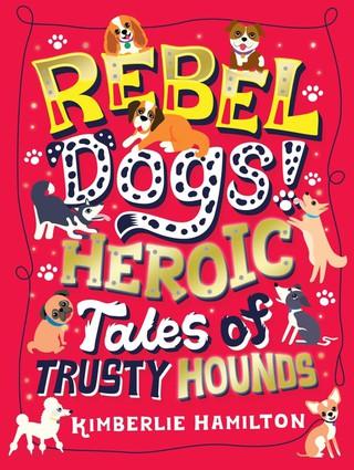 Rebel Dogs!