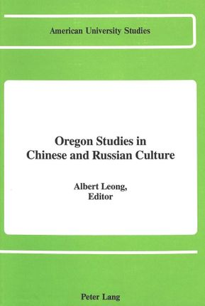Oregon Studies in Chinese and Russian Culture