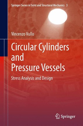 Circular Cylinders and Pressure Vessels