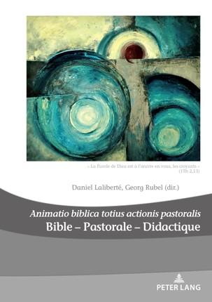Bible  Pastorale  Didactique/Bible  Pastoral  Didactics