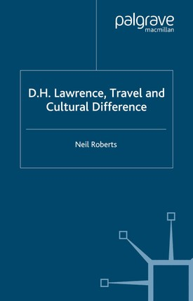 D.H. Lawrence, Travel and Cultural Difference