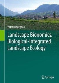 Landscape Bionomics Biological-Integrated Landscape Ecology