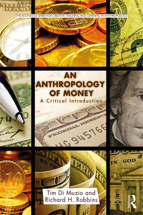An Anthropology of Money