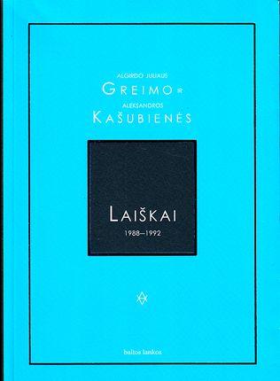 A. J. Greimo ir A. Kašubienės laiškai 1988–1992