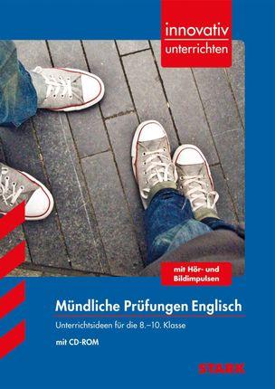 Innovativ Unterrichten Mündliche Prüfungen - 8.-10. Klasse