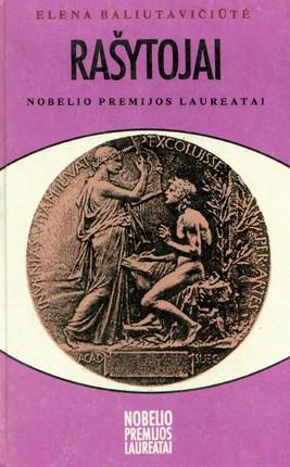 Rašytojai – Nobelio premijos laureatai