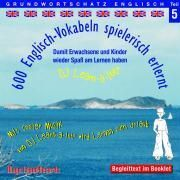 600 Englisch-Vokabeln spielerisch erlernt. Grundwortschatz 5. CD