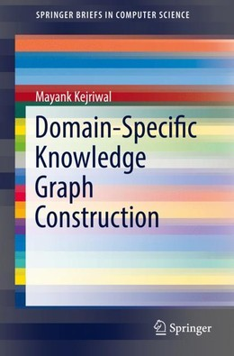 Domain-Specific Knowledge Graph Construction