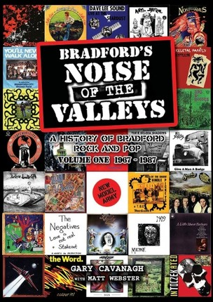 Bradford's Noise of the Valleys Volume One