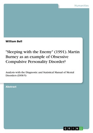 """""""Sleeping with the Enemy"""" (1991). Martin Burney as an example of Obsessive Compulsive Personality Disorder?"""
