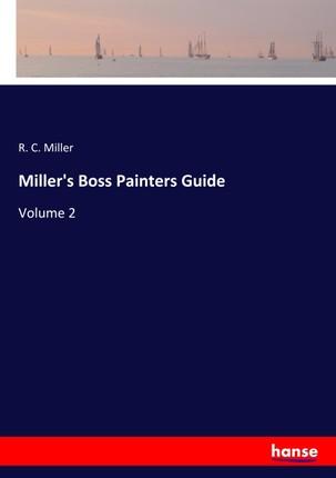 Miller's Boss Painters Guide