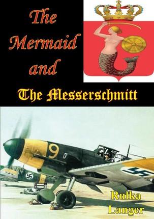 Mermaid And The Messerschmitt