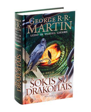 SOSTŲ KARAI: Šokis su drakonais. 2. Po puotos. Ledo ir ugnies giesmė. 5 knyga