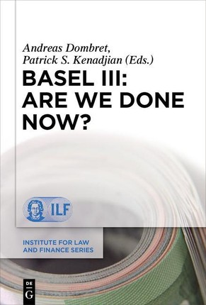 Basel III: Are We Done Now?