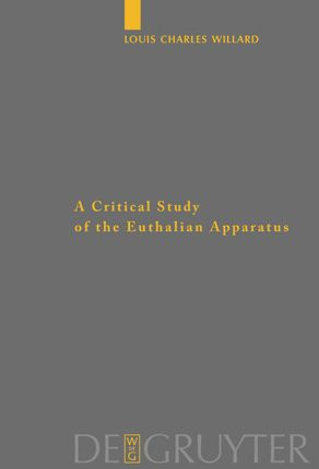 A Critical Study of the Euthalian Apparatus