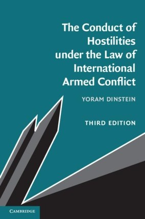 Conduct of Hostilities under the Law of International Armed Conflict