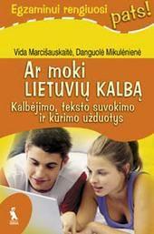 """Ar moki lietuvių kalba? (serija """"Egzaminui rengiuosi pats!"""")"""