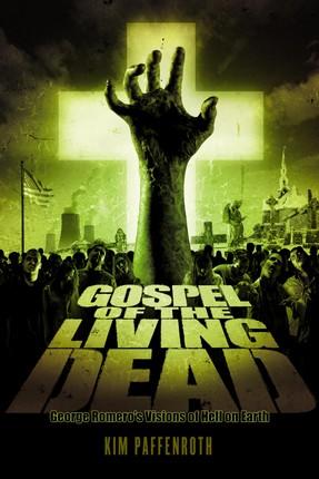 Gospel of the Living Dead