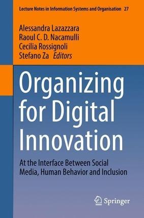 Organizing for Digital Innovation