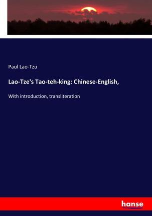 Lao-Tze's Tao-teh-king: Chinese-English,